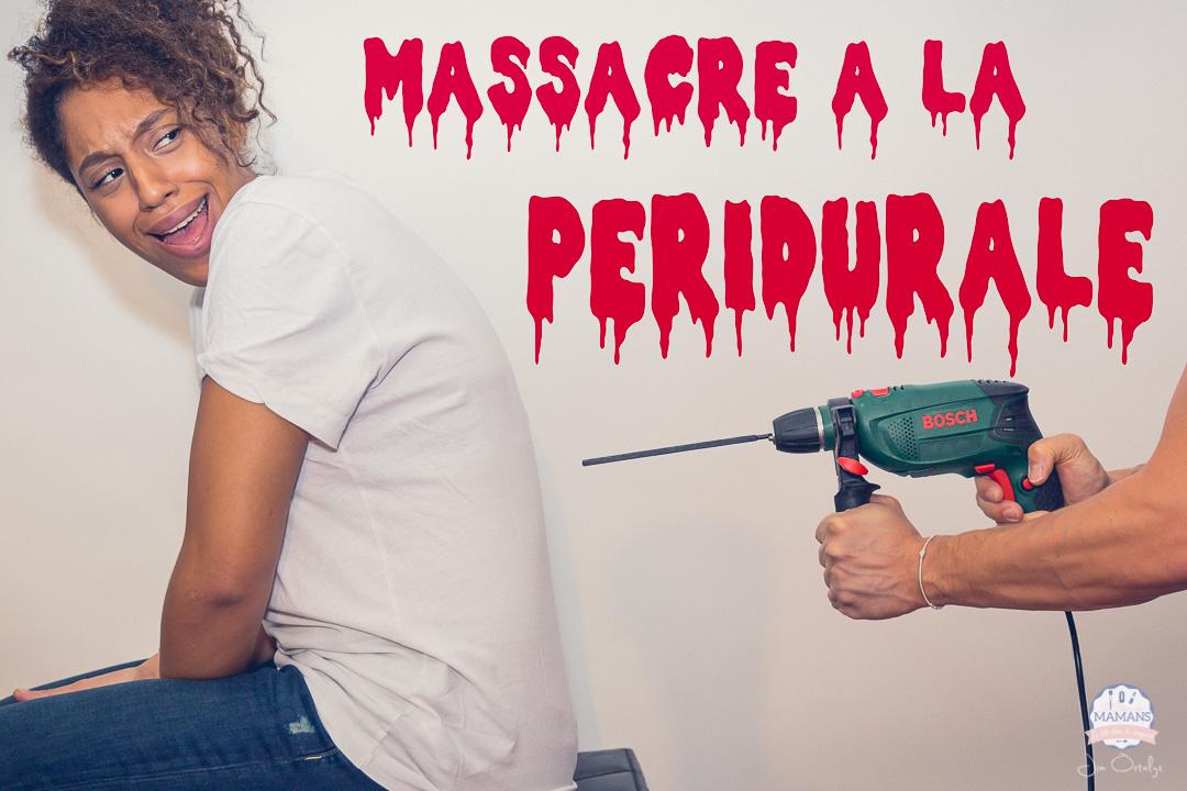 Massacre à la péridurale